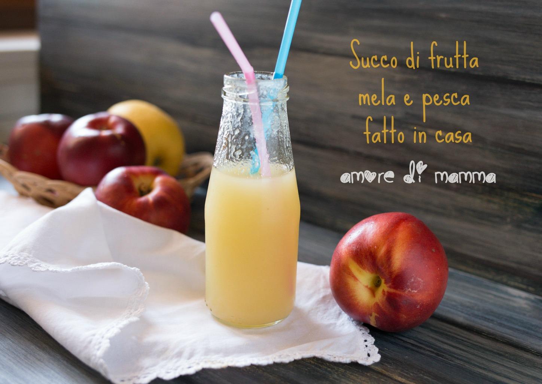 succo di frutta mela e pesca fatto in casa amore di mamma