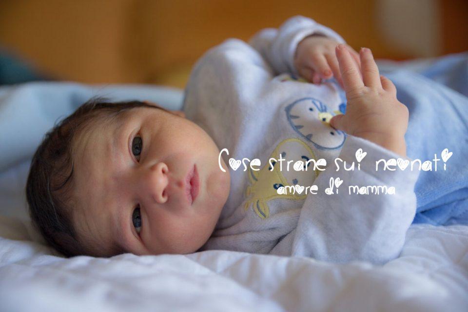 cose strane sui neonati