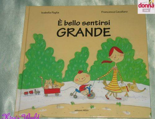 E' bello sentirsi grande, un libro per i bambini