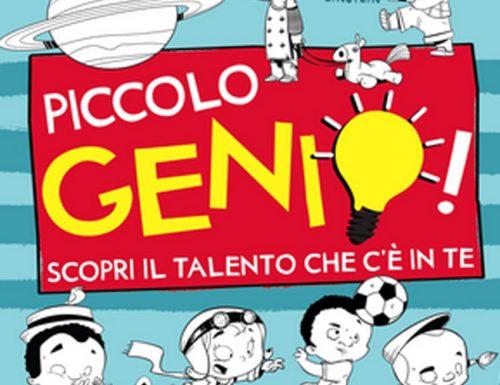 Piccolo Genio! Un libro sui talenti dei bambini
