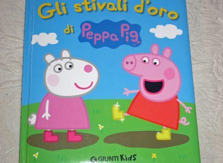 Peppa Pig e gli stivali d'oro, un libro per i bambini