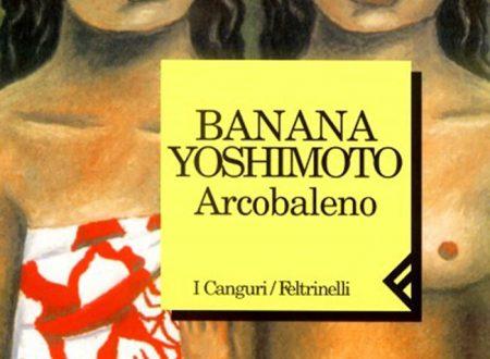 Arcobaleno di Banana Yoshimoto, la recensione