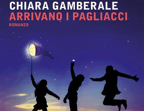 Arrivano i pagliacci di Chiara Gamberale, la recensione
