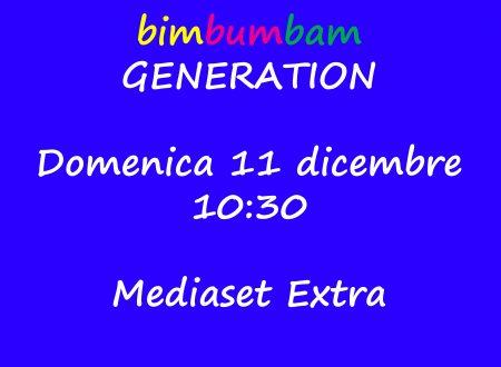 Bim Bum Bam Generation, un appuntamento da non perdere
