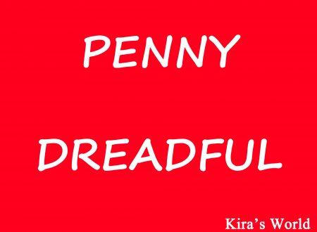 Penny Dreadful, una serie tv da vedere