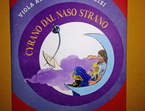 Cyrano dal naso strano di Viola Ardone e Luca Dalisi
