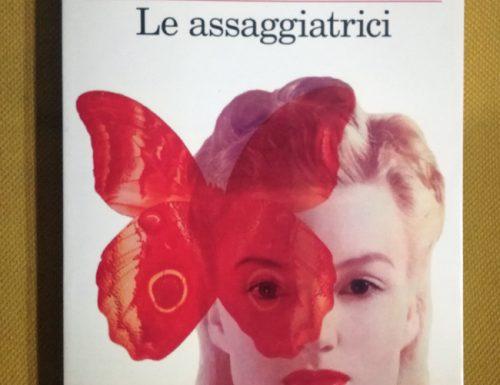 Le assaggiatrici, il libro di Rosella Postorino