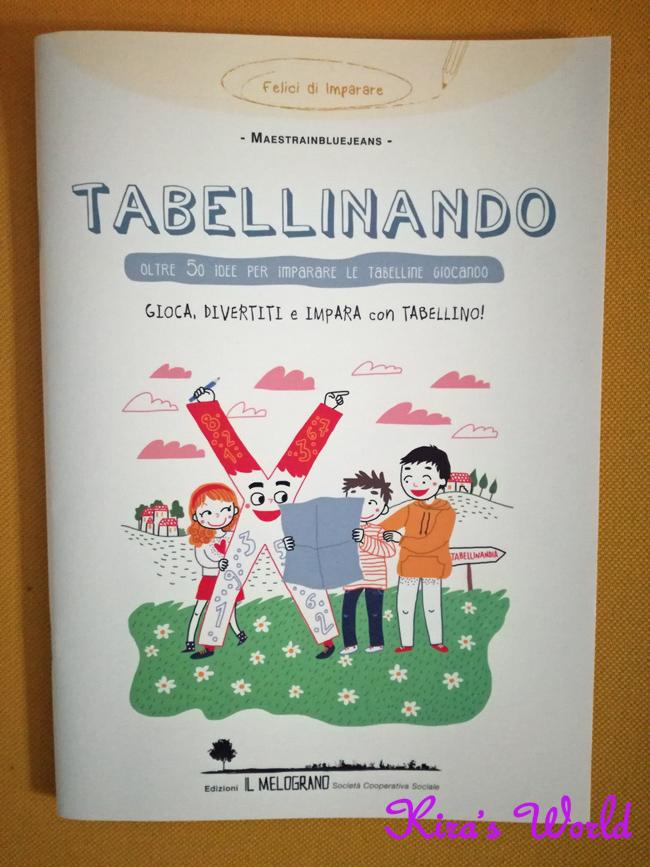 Tabellinando, il libro per imparare le tabelline