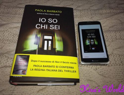 Io So Chi Sei: l'inizio della trilogia di Paola Barbato