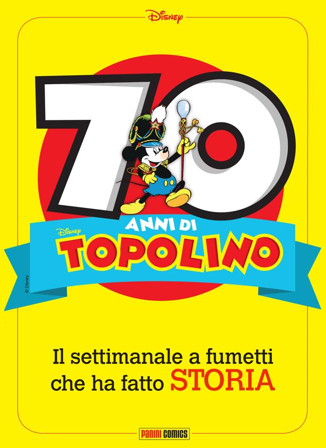 Topolino 70 anni di Storia