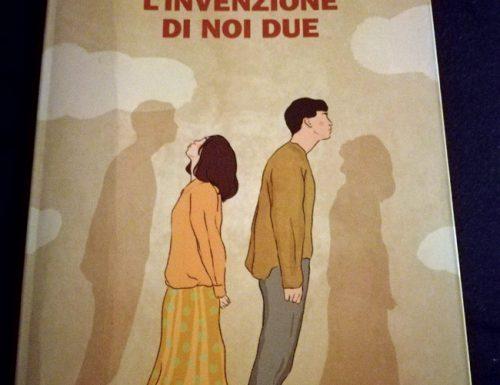 L'invenzione di noi due, il romanzo di Matteo Bussola