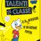Talenti di classe. Le (dis)avventure di un giovane papero