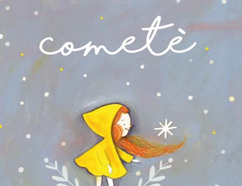 Cometè, il libro illustrato di Alice Caldarella