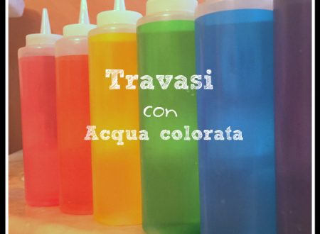 Travasi con acqua colorata