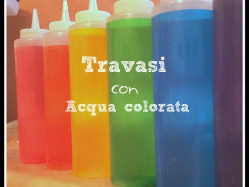 Travasi con acqua colorata