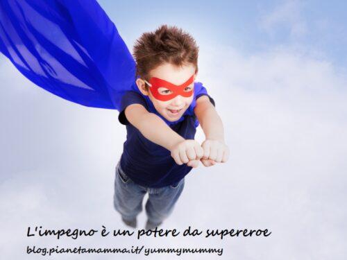 Insegnare il valore dell'impegno ai bambini: l'impegno è un potere da supereroe